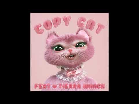 Copy Cat (Clean Version) - Melanie Martinez, Tierra Whack