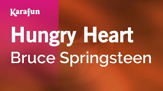 Karaoke Hungry Heart - Bruce Springsteen *