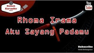 Karaoke Rhoma Irama - Aku Sayang Padamu KN7000