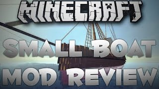 Minecraft 1.7.10: Small Boats Mod Review! [60 fps]