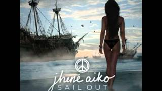 Jhene Aiko - The Vapors feat  Vince Staples [Download]