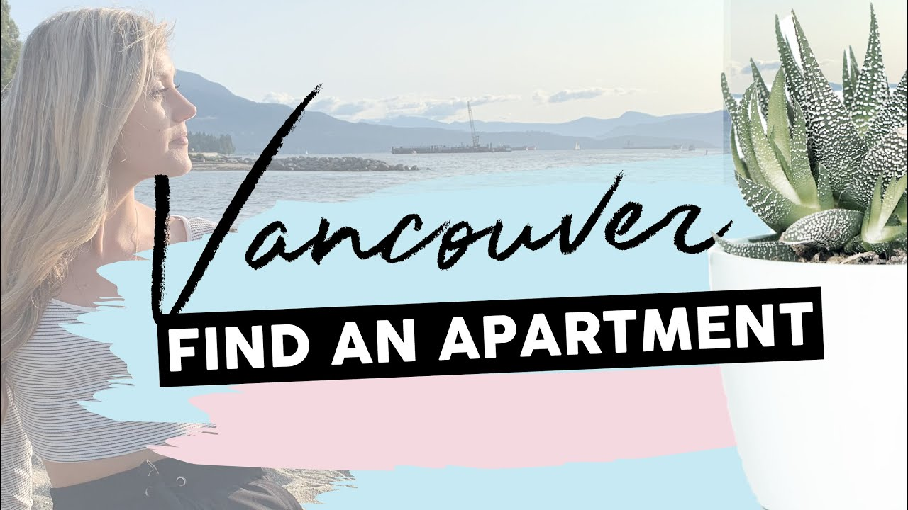 How to Find an Apartment in Vancouver (STEP-BY-STEP ...