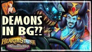 DEMONS IN BATTLEGROUNDS?? - Hearthstone Battlegrounds
