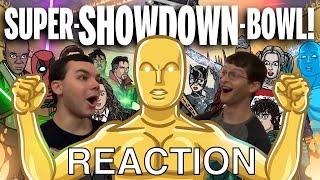 Bmanlegoboy reacts to SUPER-SHOWDOWN-BOWL