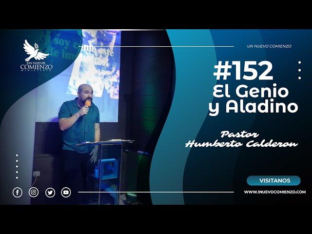 Predica # 152 - EL GENIO Y ALADINO - Pastor Humberto Calderon