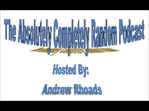 Absolutely Completely Random Podcast 8/26/17