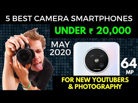 5 BEST CAMERA PHONES UNDER ₹ 20,000 || MAY 2020