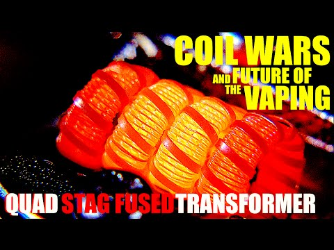 COIL WARS | The Future of Vaping | How to Build a Quad Core Staggered Fused Transformer Coil