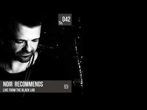 Noir Recommends 042 // Live from The Black Lab