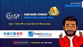 TNSI 2020 I Tamilnadu Student Innovators Award I EDII TN I ProjectContest.com