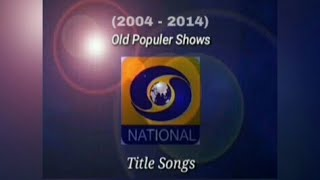 DD National Old Popular Serials Title Song (2004 - 2014)   Childhood Memories