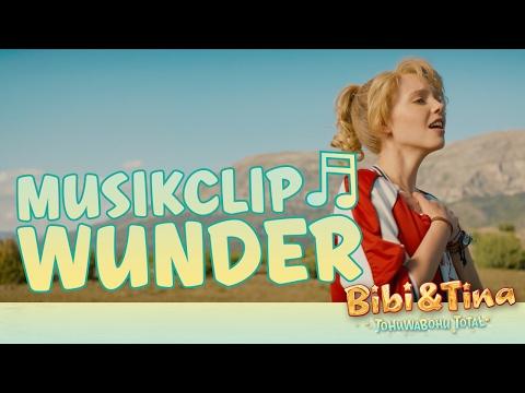 BIBI & TINA 4 - Tohuwabohu Total - WUNDER - Offizielles Musikvideo!