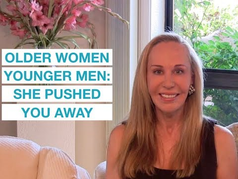 Older Women/Younger Men: Why she pushed you away — Susan Winter