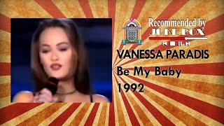 Vanessa Paradis - Be My Baby (Stars 90' 1992) ヴァネッサパラディ 検索動画 21