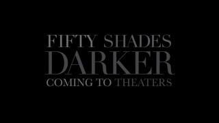 Fifty Shades Darker - Teaser (На пятьдесят оттенков темнее - тизер/трейлер)