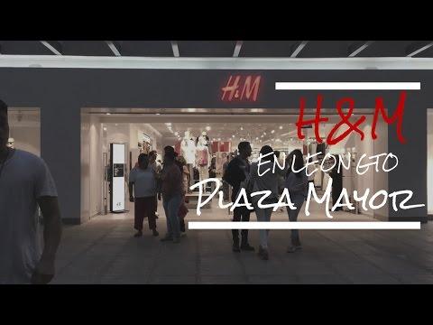 La nueva tienda H&M en Leon Guanajuato   Plaza Mayor   DÍA 25/06/2016   VLOGS DIARIOS   LEÓN GTO