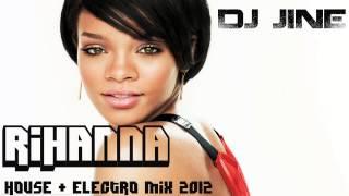Rihanna Mix 2013 & 2012 House Electro Mix]