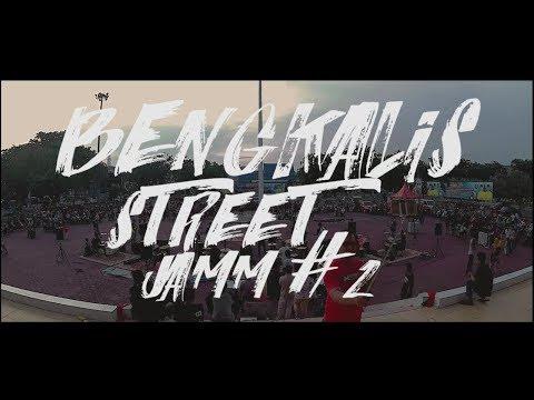 BENGKALIS STREET JAMM #2