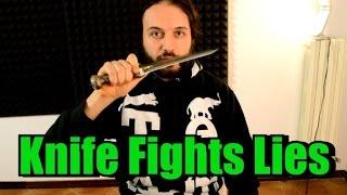 Knife Fights - BE AWARE OF LIES