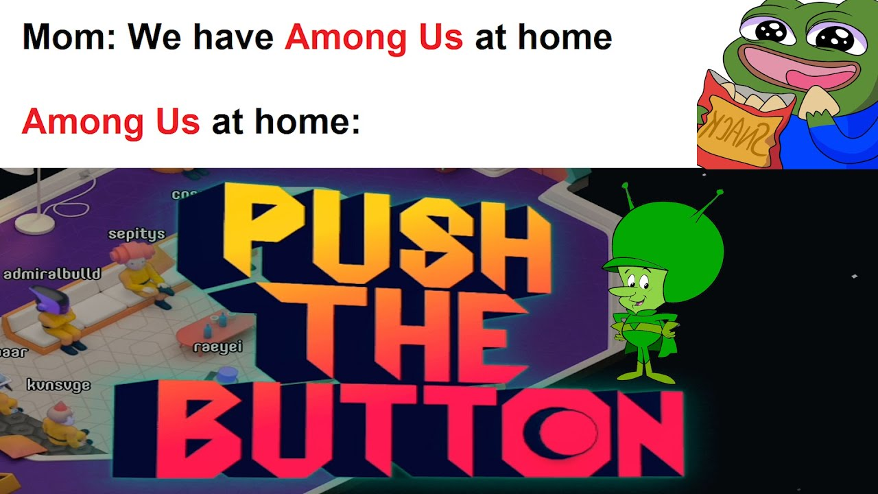 Back To Some Family Friendly Among Us Push The Button Jackbox Youtube