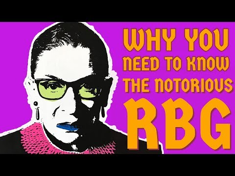 ruth-bader-ginsburg-why-we-all-need-to-know-aka-the-notorious-rbg-womens-rights-champion