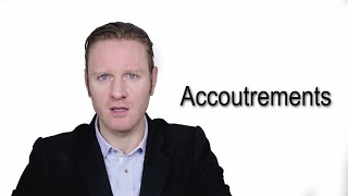 Accoutrements - Meaning | Pronunciation || Word Wor(l)d - Audio Video Dictionary