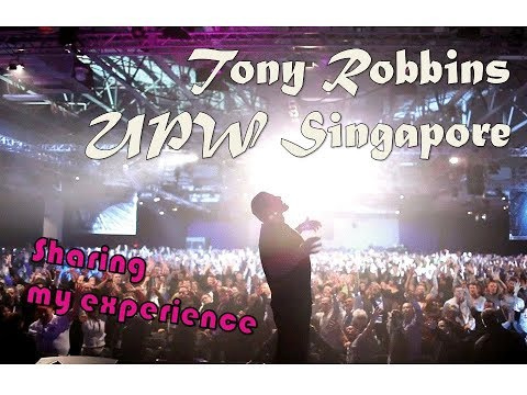 I went to see Tony Robbins in Singapore - Unleash the Power Within | My experience