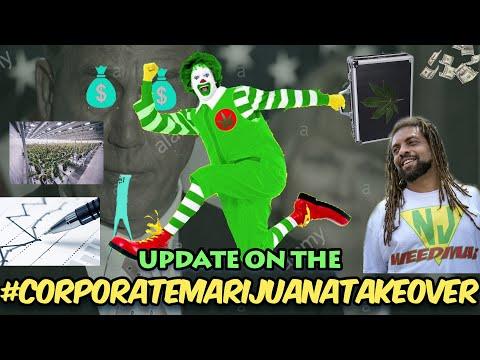 Update On The #CorporateMarijuanaTakeover