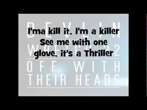 Devlin ft Wretch 32-Off With Their Heads Lyrics