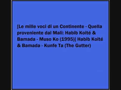 Habib Koité & Bamada - Kunfe Ta mp3