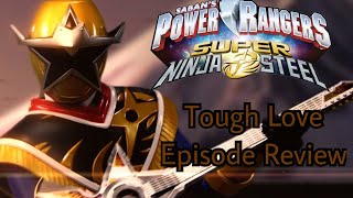 Power Rangers Super Ninja Steel Tough Love Episode Review