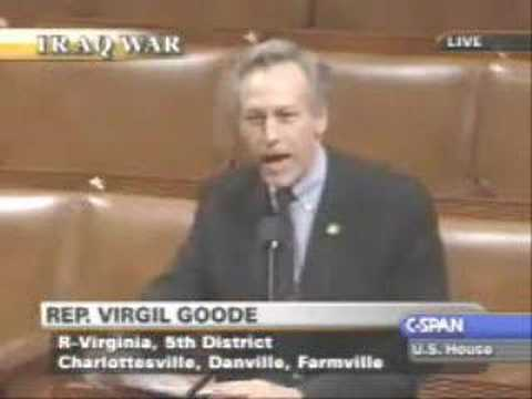 Congressman Virgil Goode (R-VA) on House Iraq Resolution