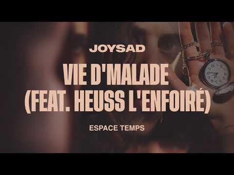 Youtube: joysad – Vie d'malade (feat. Heuss L'Enfoiré) (Official Audio)