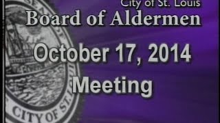St. Louis Board of Aldermen Meeting: 10/17/2014
