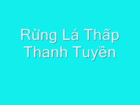 Rừng Lá Thấp - Thanh Tuyền pre 75