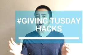 3 #GivingTuesday Hacks To Raise More Funds
