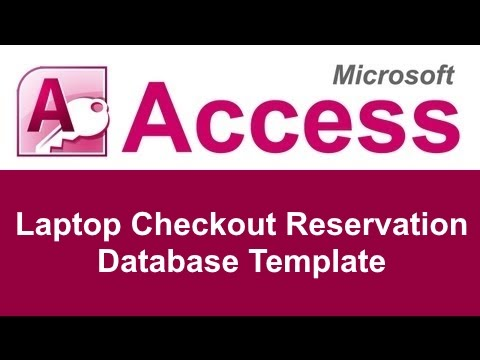 Microsoft Access Laptop Reservation Checkout Database Template
