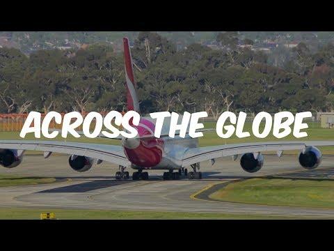 Across The Globe V2 - Aviation Music Video - Dj's Aviation & ThatAeroplaneGuy