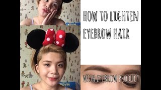 How to/Paano maging lighter shade ang eyebrow hair? | SURGI INVISI-BLEACH CREAM