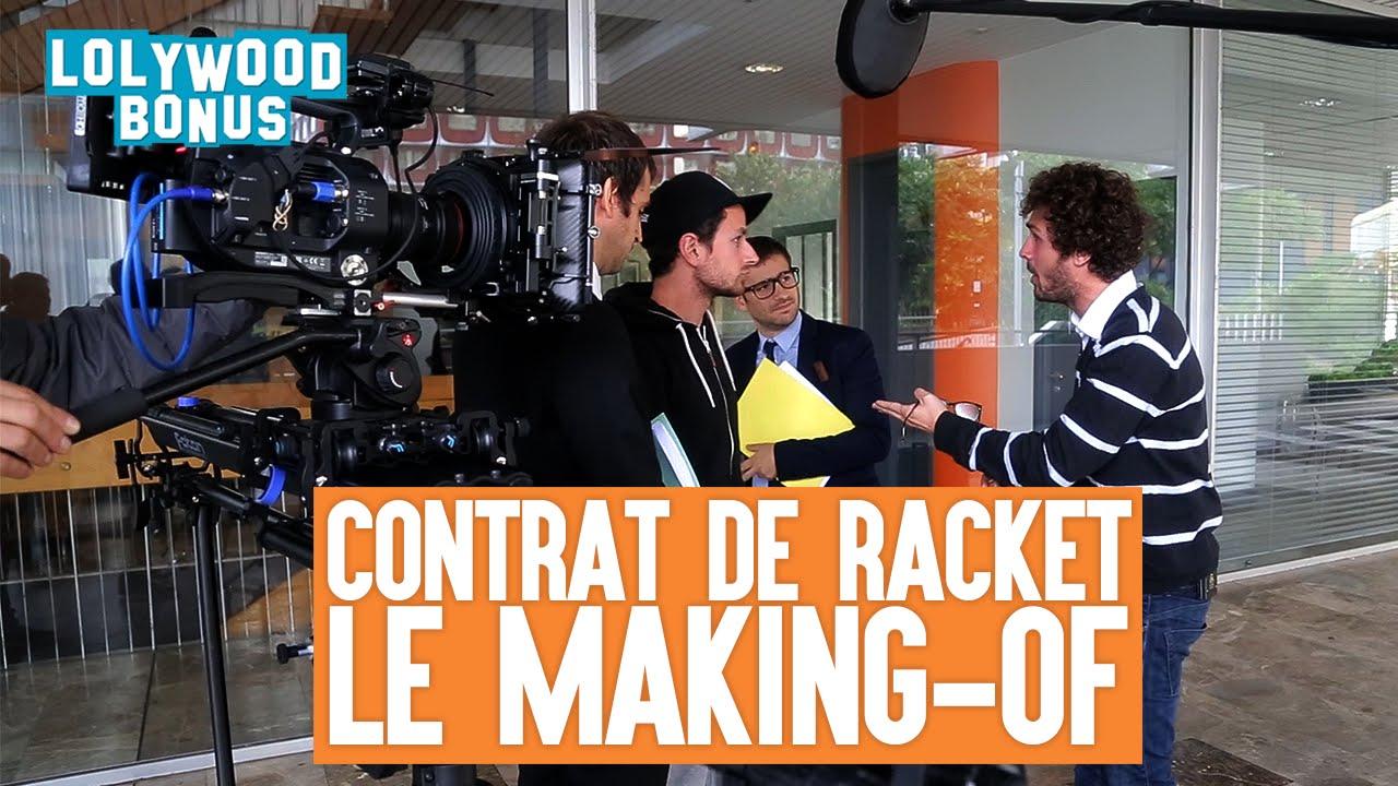 Contrat de racket : Le making of