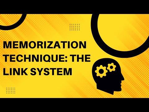 Memorization Technique: The Link System