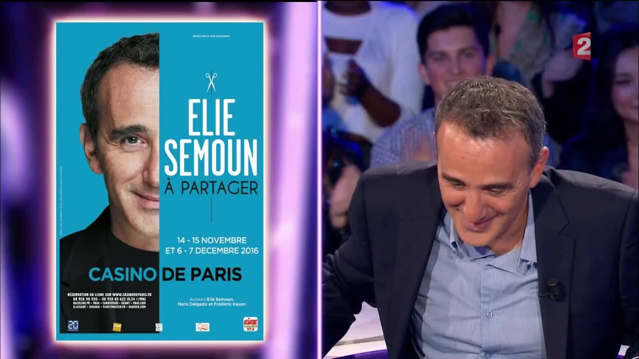 Elie semoun on n 39 est pas couch 24 septembre 2016 onpc - On n est pas couche elie semoun ...