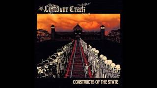 Leftöver Crack - Slave to the Throne (Official)