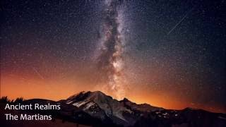 Ancient Realms The Martians Psychill Psybient Chillout Psychedelic Downtempo