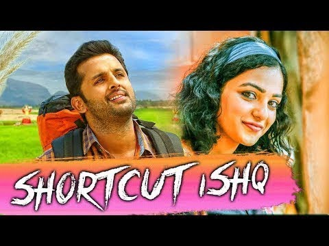 Download Shortcut Ishq 2018 South Indian Movies Dubbed In Hindi Full Movie | Nithiin, Nithya Menen,