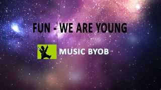 We are young - Lyrics [FULL HD]