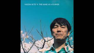 Nagisa Ni Te - The Same as a Flower from: 花とおなじ (The Same as a...