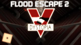 ROBLOX Flood Escape 2 map test: Dystopia by me, Grande_Tony, and TWB_92