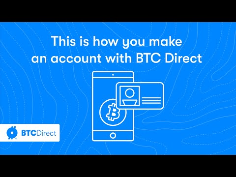 How to open a free account with BTC Direct to buy bitcoin