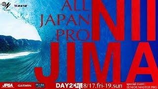 Live - Day2 JPSA2018 ショート第4戦 東京都 新島村